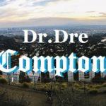 『DR.DRE/COMPTON』レビュー-恐ろしく作り込まれたアルバム